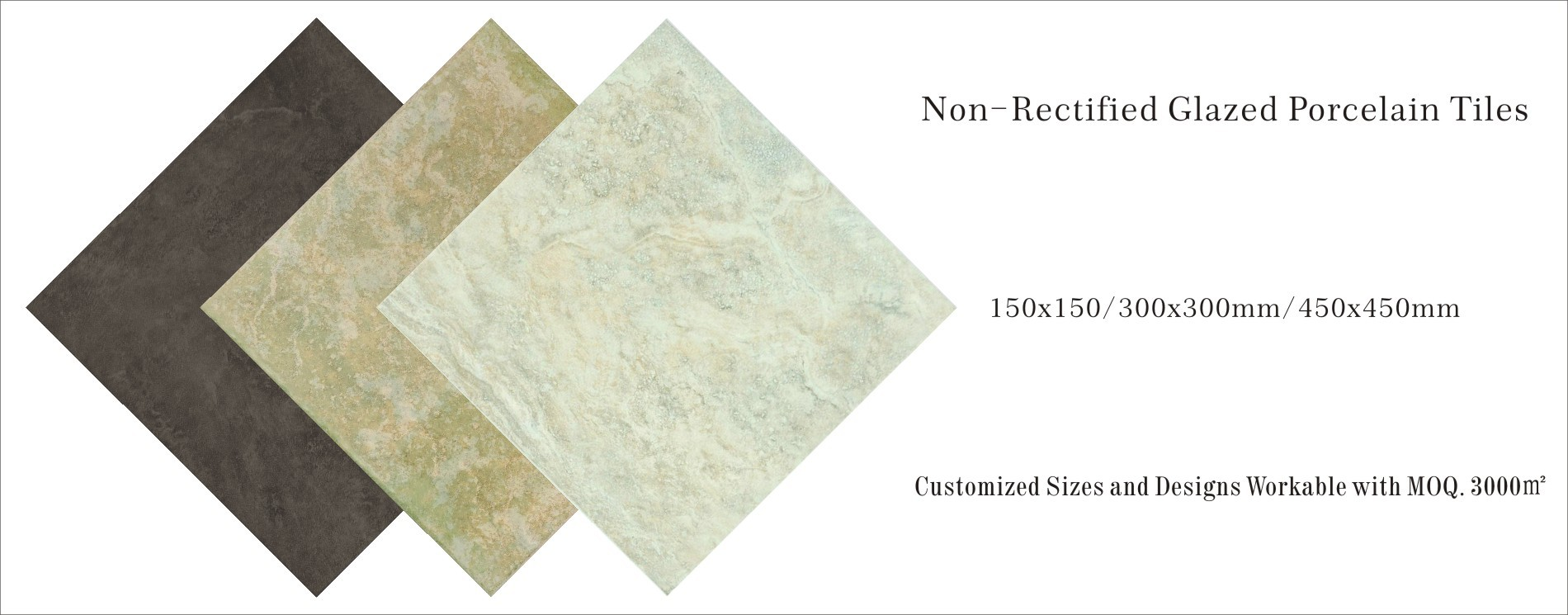 Non-rectified Glazed Porcelain